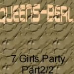 Seven Girls Party – part 2 of 2