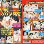 100 La Pipe, 500 La Pisse – Oeil du Cochon 2011