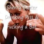 Sherry Carter Drinking Piss and Fucking a Bat (VHS-RIP)