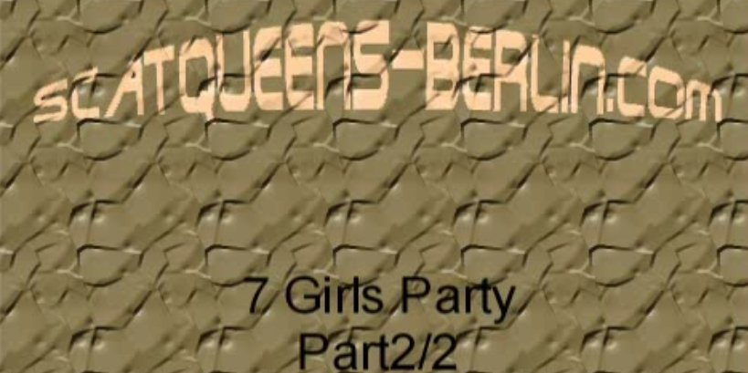 Seven Girls Party - part 2 of 2
