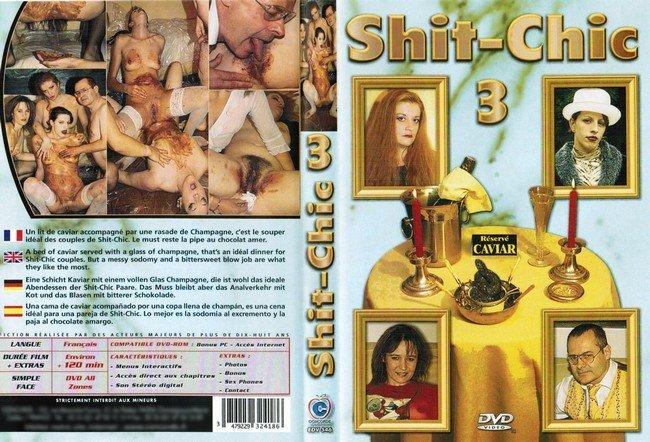 Shit chic 3