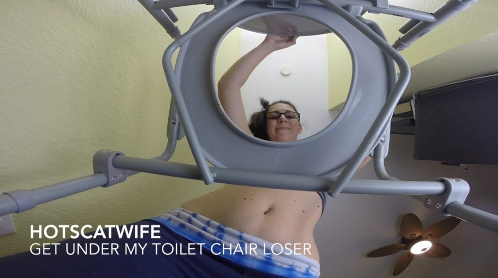 HotScatWife – Get under my toilet chair Loser!
