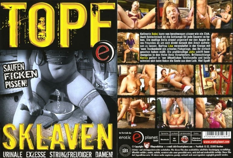 Topf Sklaven -Saufen Ficken Pissen (Erotic Planet)