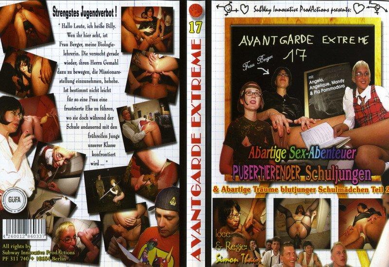 Avantgarde Extreme 17 - Abartige Sex-Abenteuer pubertierender Schuljungen & Abartige Träume blutjunger Schulmädchen Teil 2