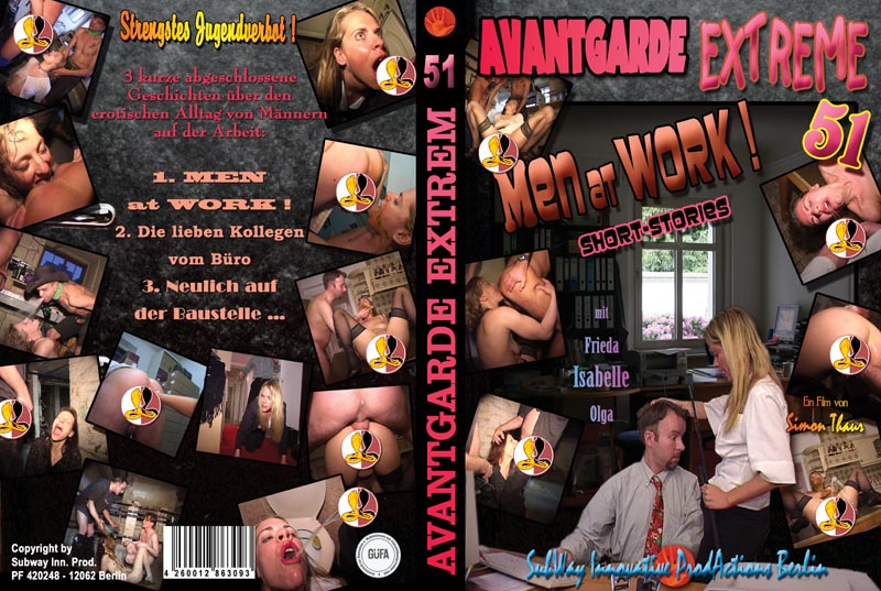 Avantgarde Extreme 51 - Men at work (Short-Stories with Isabelle, Frieda, Olga)
