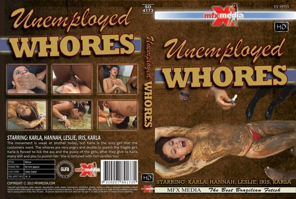 MFX-4173 Unemployed Whores (2013)