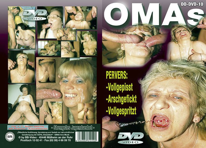 Omas Pervers  – Vollgepisst Arschgefickt Vollgespritzt DD-DVD-10 BB-Video 2009