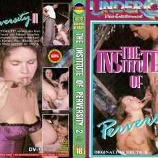 The Institute of Perversity - 2 (1987)